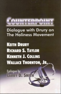 Counterpoint - Keith Drury, Richard S. Taylor, Kenneth J. Collins & Wallace Thornton, Jr.